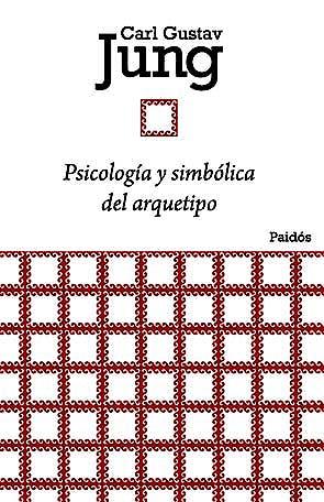 Portada del libro 9788449326134 Psicologia y Simbolica del Arquetipo