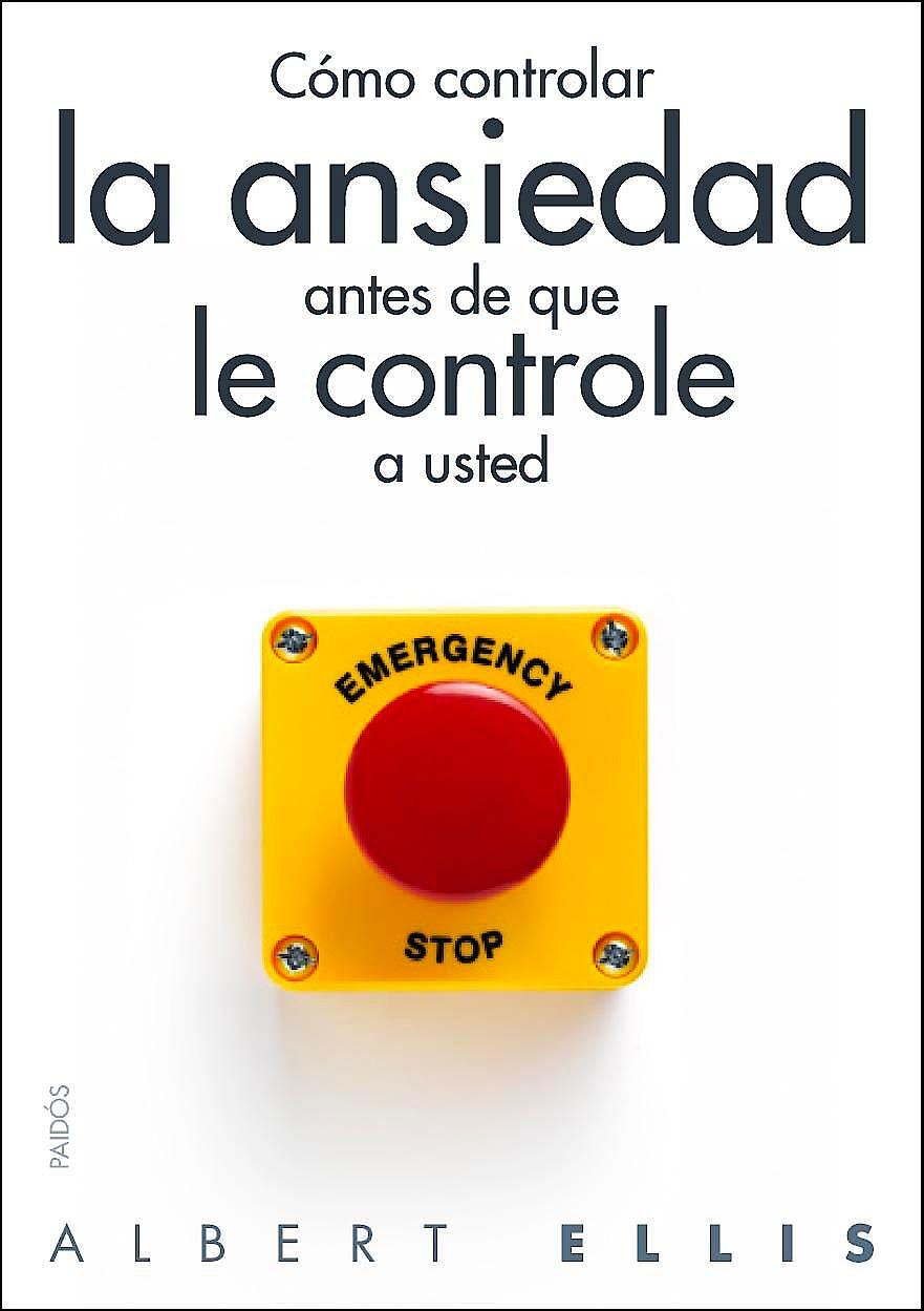 Portada del libro 9788449328428 Cómo Controlar la Ansiedad antes de que le Controle a Usted