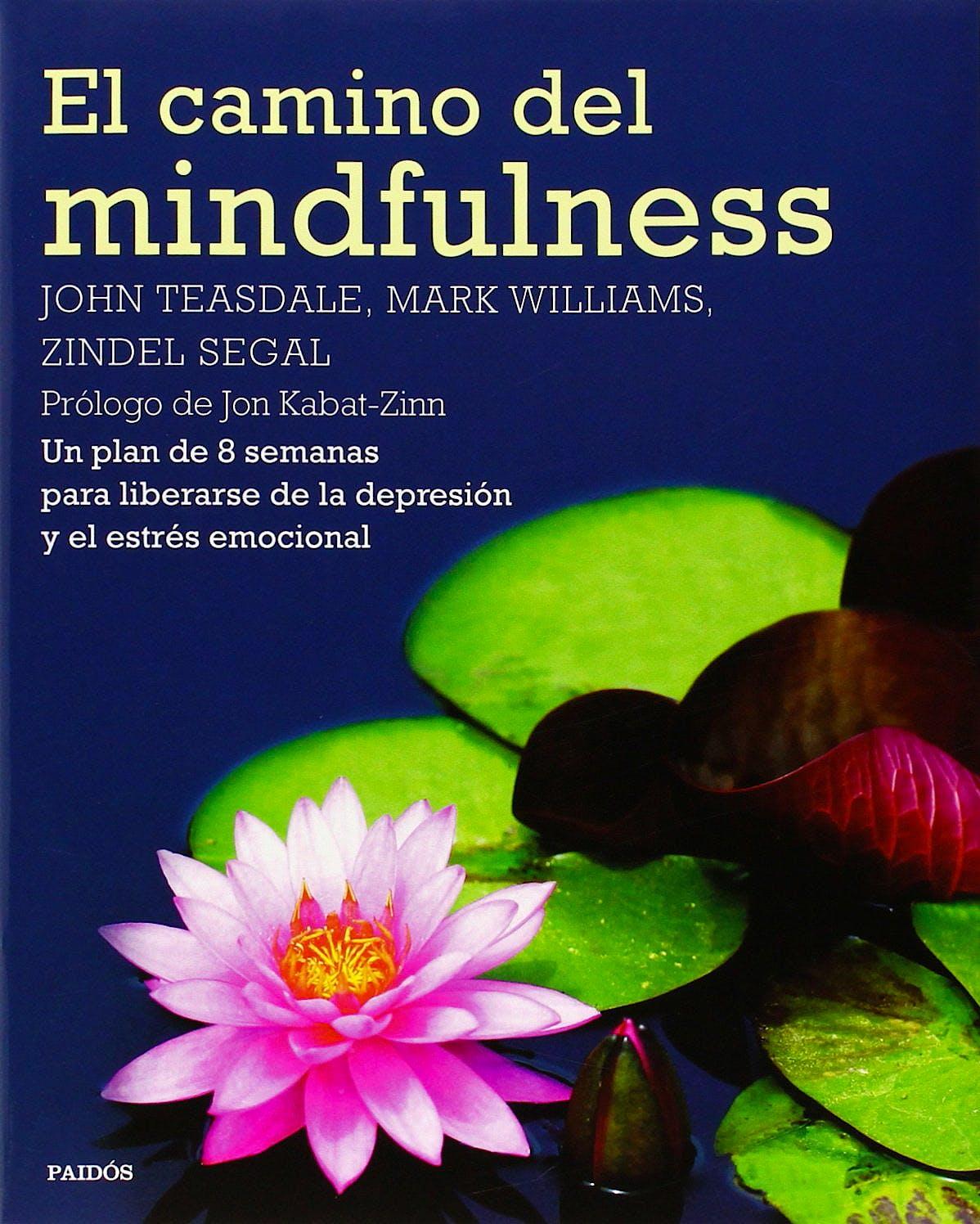 Portada del libro 9788449330841 El Camino del Mindfulness