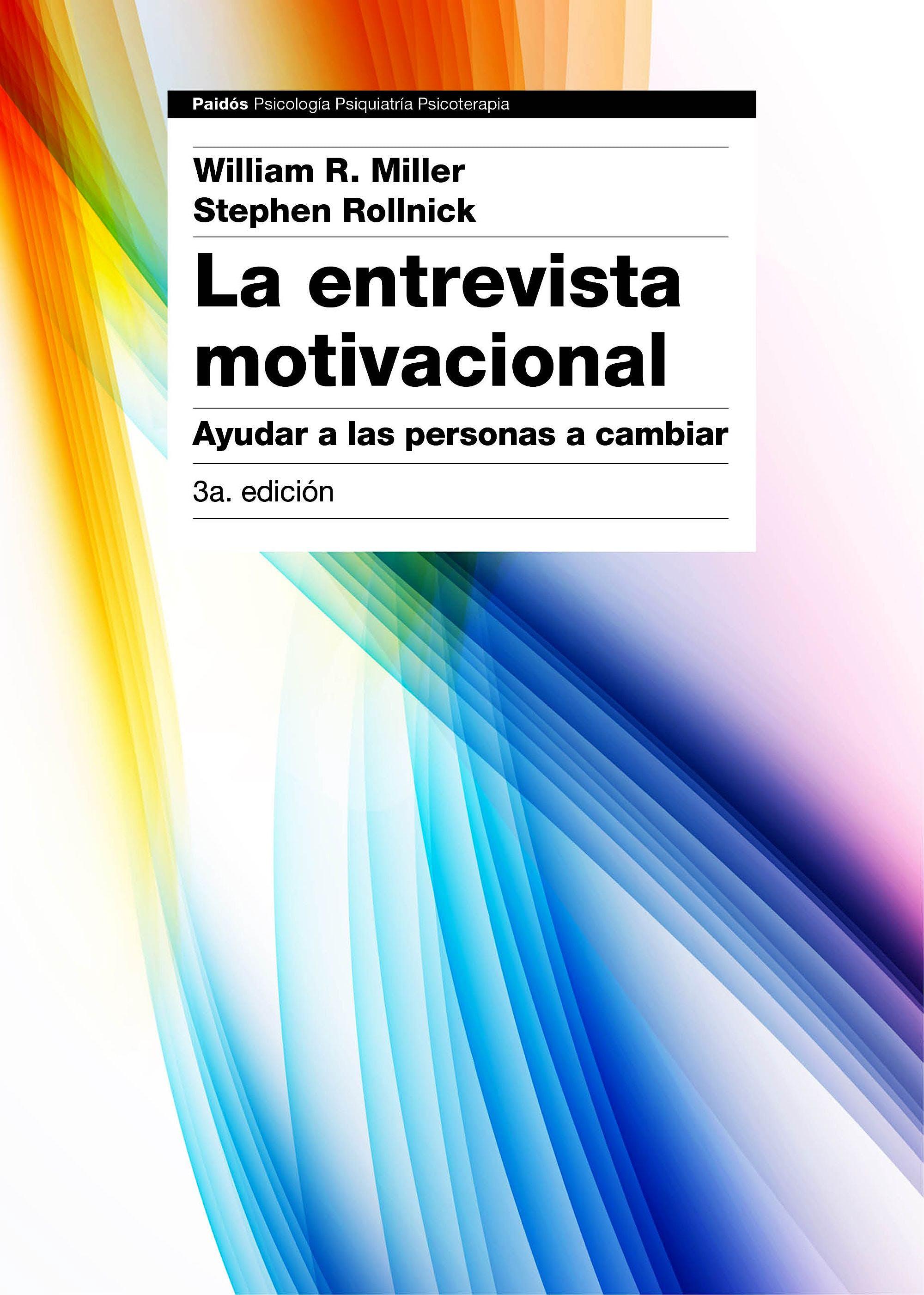 Portada del libro 9788449331398 La Entrevista Motivacional. Ayudar a las Personas a Cambiar
