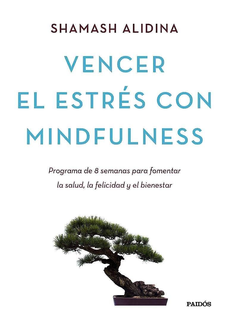Portada del libro 9788449331404 Vencer el Estres con Mindfulness
