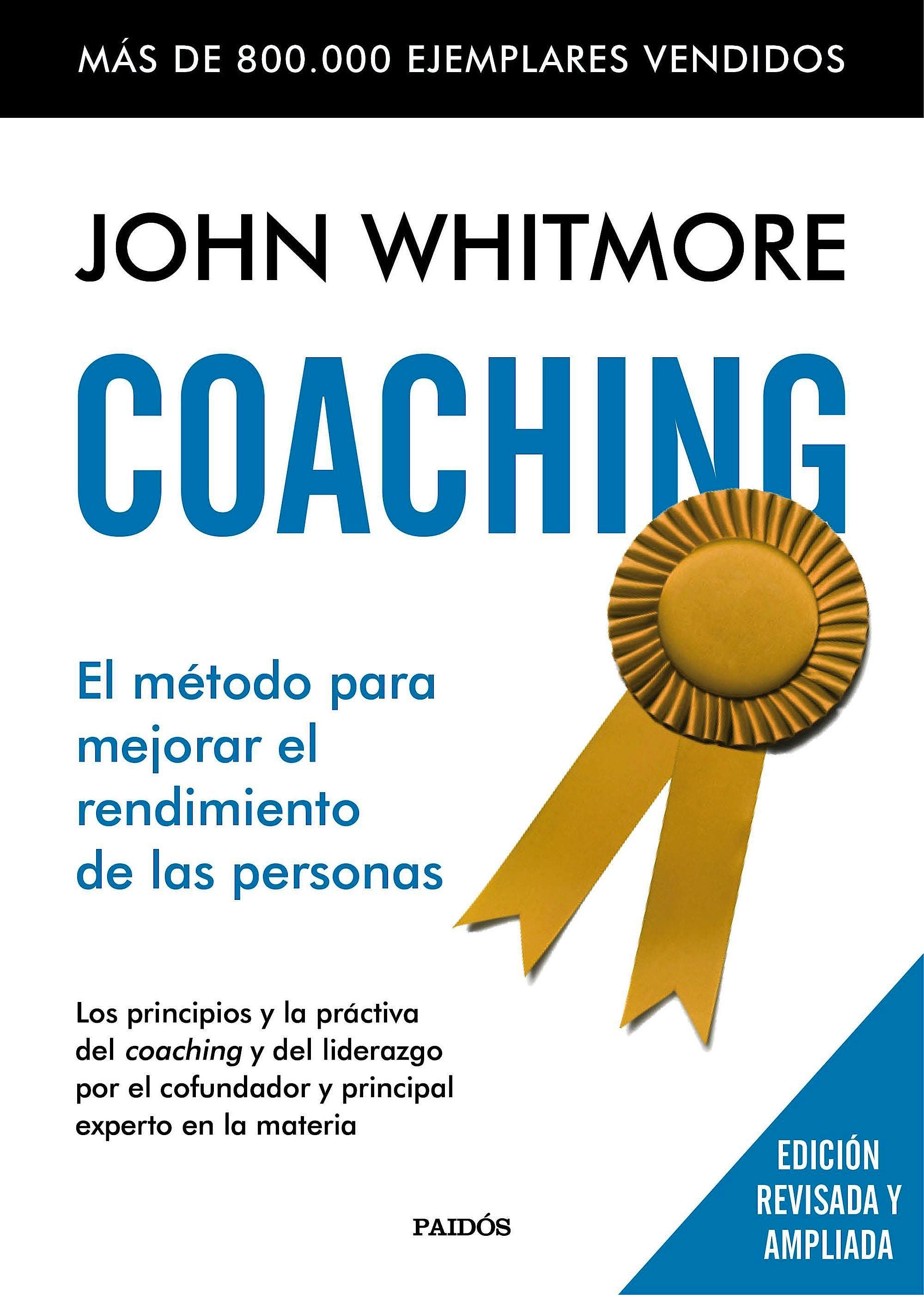 Portada del libro 9788449331978 Coaching. el Metodo para Mejorar el Rendimiento de las Personas