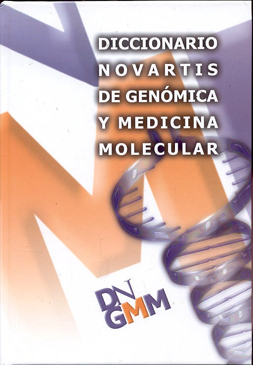 Portada del libro 9788449701252 Diccionario Novartis de Genómica y Medicina Molecular