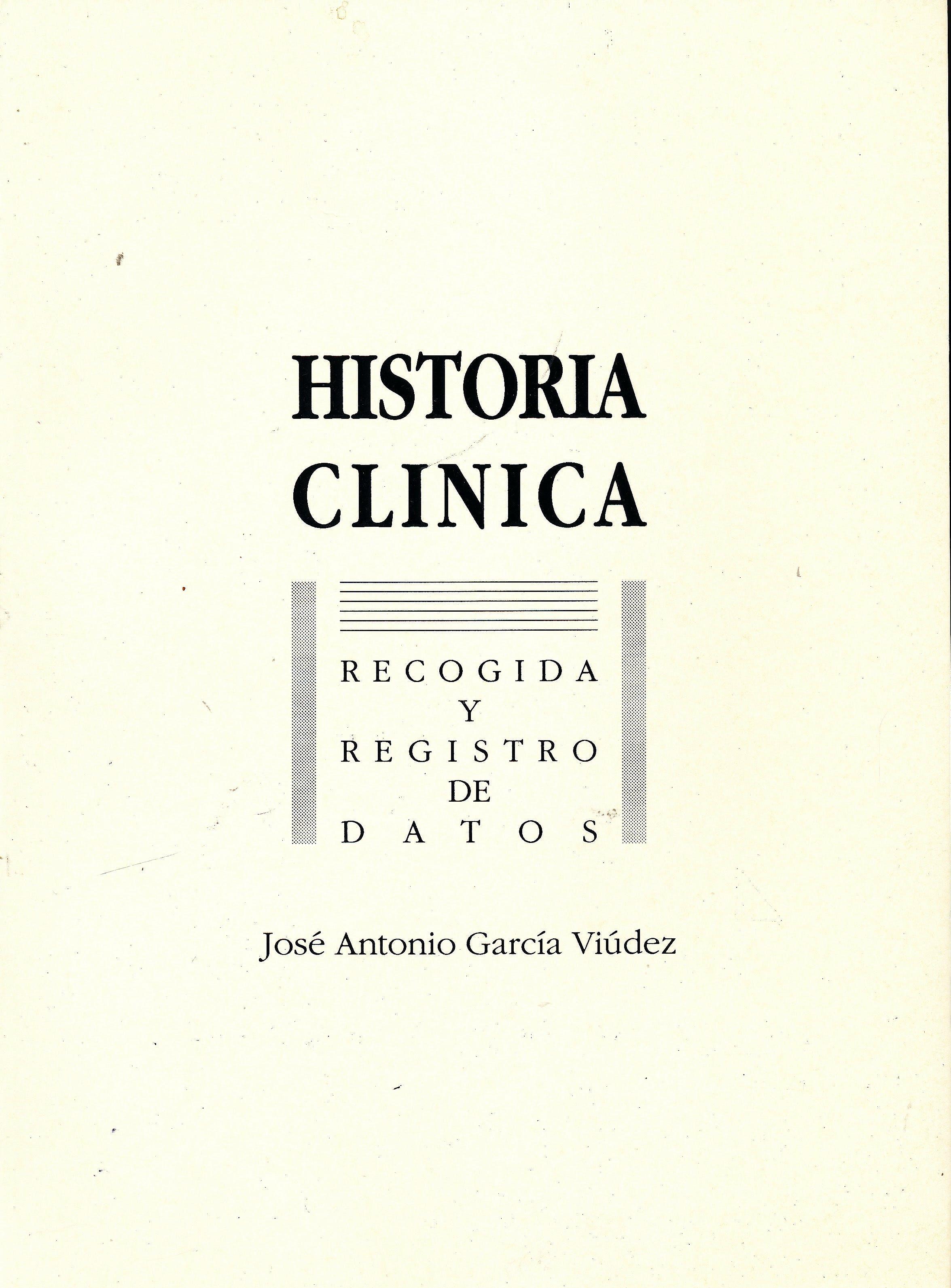 Portada del libro 9788460451976 Historia Clínica. Recogida y Registro de Datos
