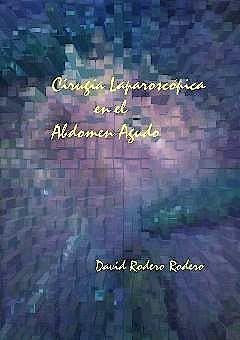 Portada del libro 9788460599487 Cirugia Laparoscopica en el Abdomen Agudo
