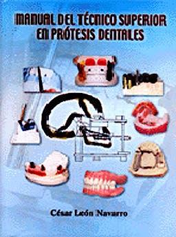 Portada del libro 9788460724728 Manual del Técnico Superior en Prótesis Dentales