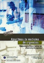 Algoritmos de Medicina de Urgencias: Diagramas de Flujos a Aplicar en Situaciones de Urgencia