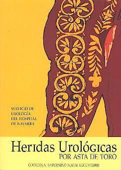 Portada del libro 9788460780175 Heridas Urologicas por Asta de Toro