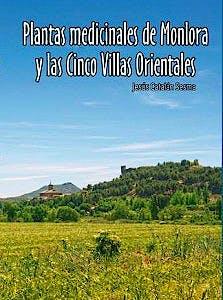Portada del libro 9788460826101 Plantas Medicinales de Monlora y las Cinco Villas Orientales