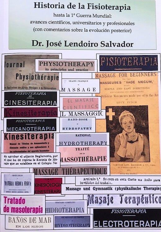 Portada del libro 9788460893158 Historia de la Fisioterapia hasta la 1ª Guerra Mundial. Avances Científicos, Universitarios y Profesionales