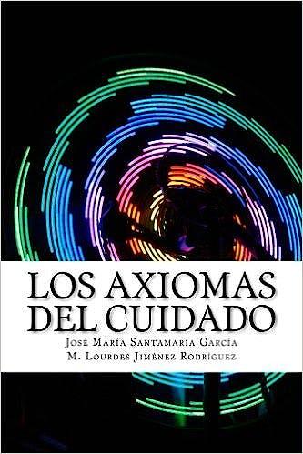 Portada del libro 9788460898863 Los Axiomas del Cuidado