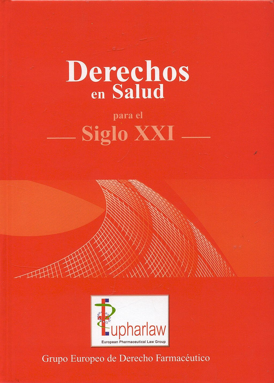 Portada del libro 9788460902522 Derechos en Salud para el Siglo XXI