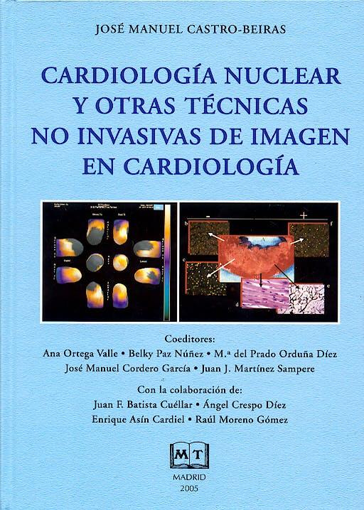Portada del libro 9788460927938 Cardiología Nuclear y Otras Técnicas no Invasivas de Imagen en Cardiología