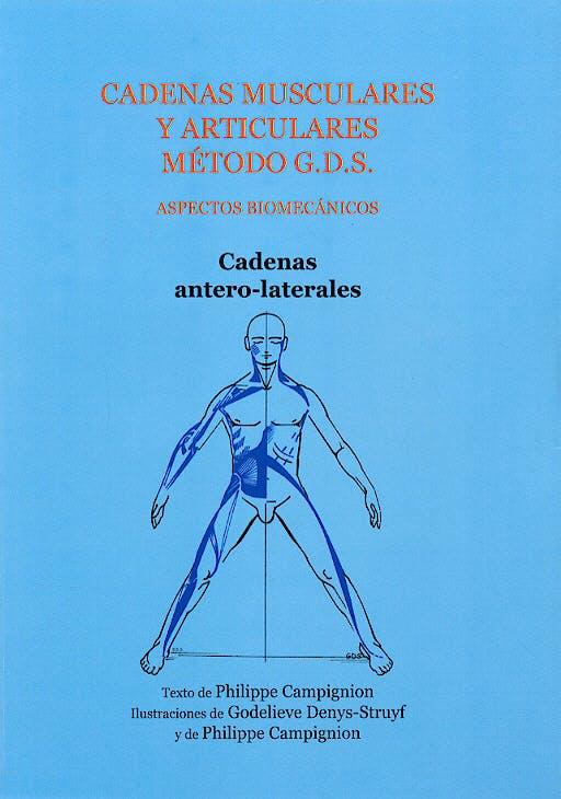 Portada del libro 9788460942474 Cadenas Musculares y Articulares Método G.D.S. Tomo 2: Cadenas Antero-Laterales