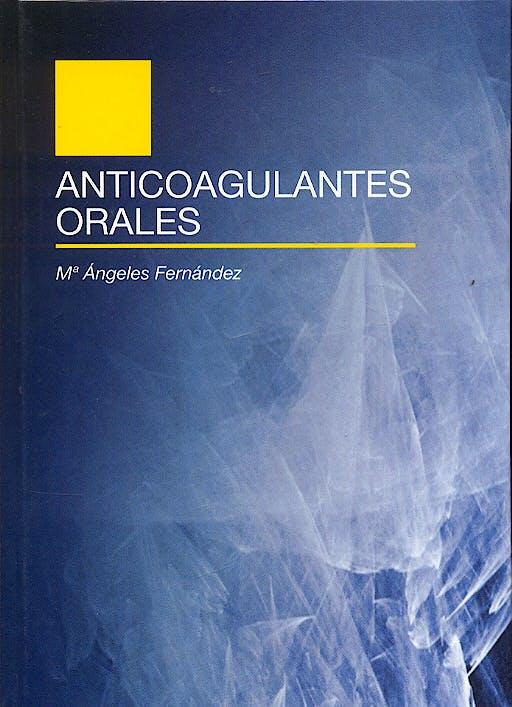 Portada del libro 9788460946564 Anticoagulantes Orales
