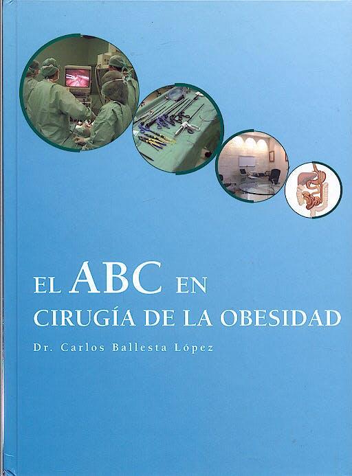 Portada del libro 9788460972389 El Abc en Cirugia de la Obesidad