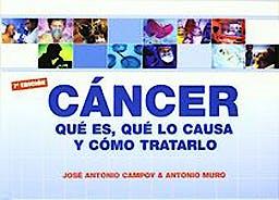 Portada del libro 9788460984344 Cancer que Es, que lo Causa y como Tratarlo