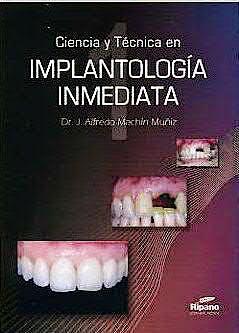 Portada del libro 9788461143535 Ciencia y Tecnica en Implantologia Inmediata, 2 Vols.