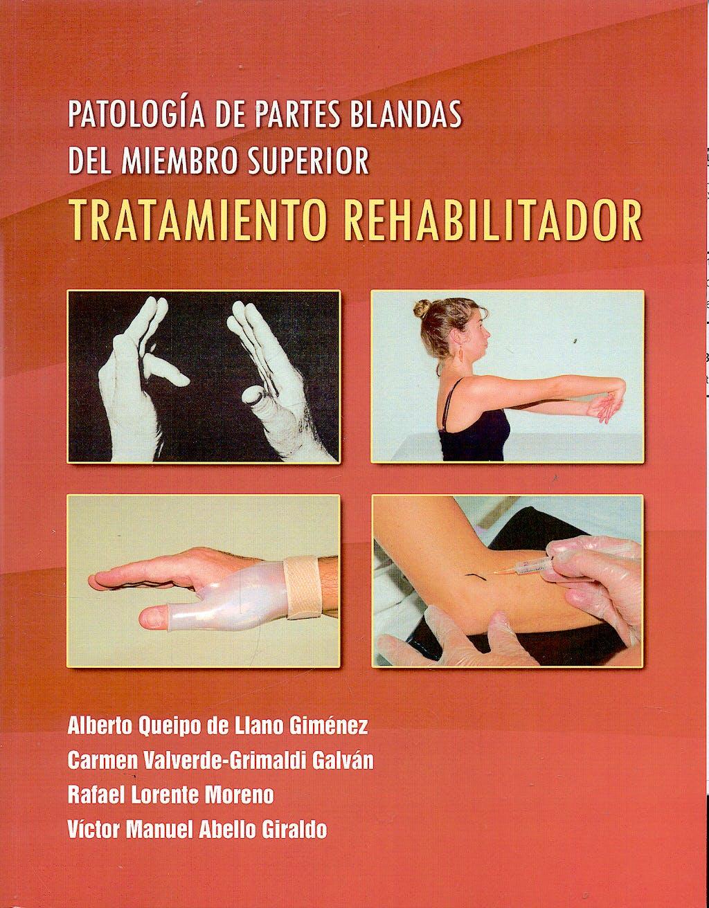 Portada del libro 9788461159147 Patologia de Partes Blandas del Miembro Superior. Tratamiento Rehabilitador