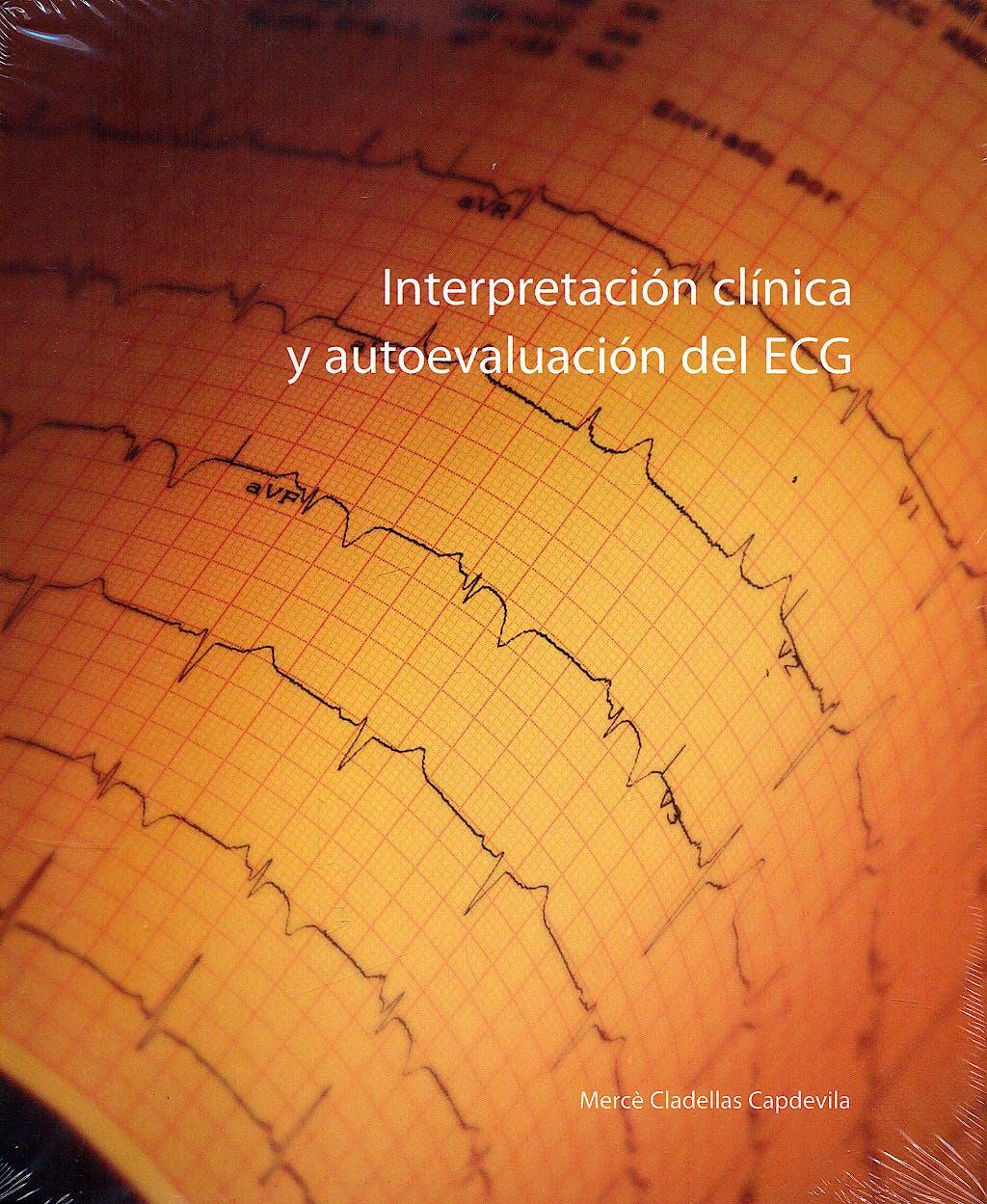 Portada del libro 9788461171927 Interpretacion Clinica y Autoevaluacion del Ecg
