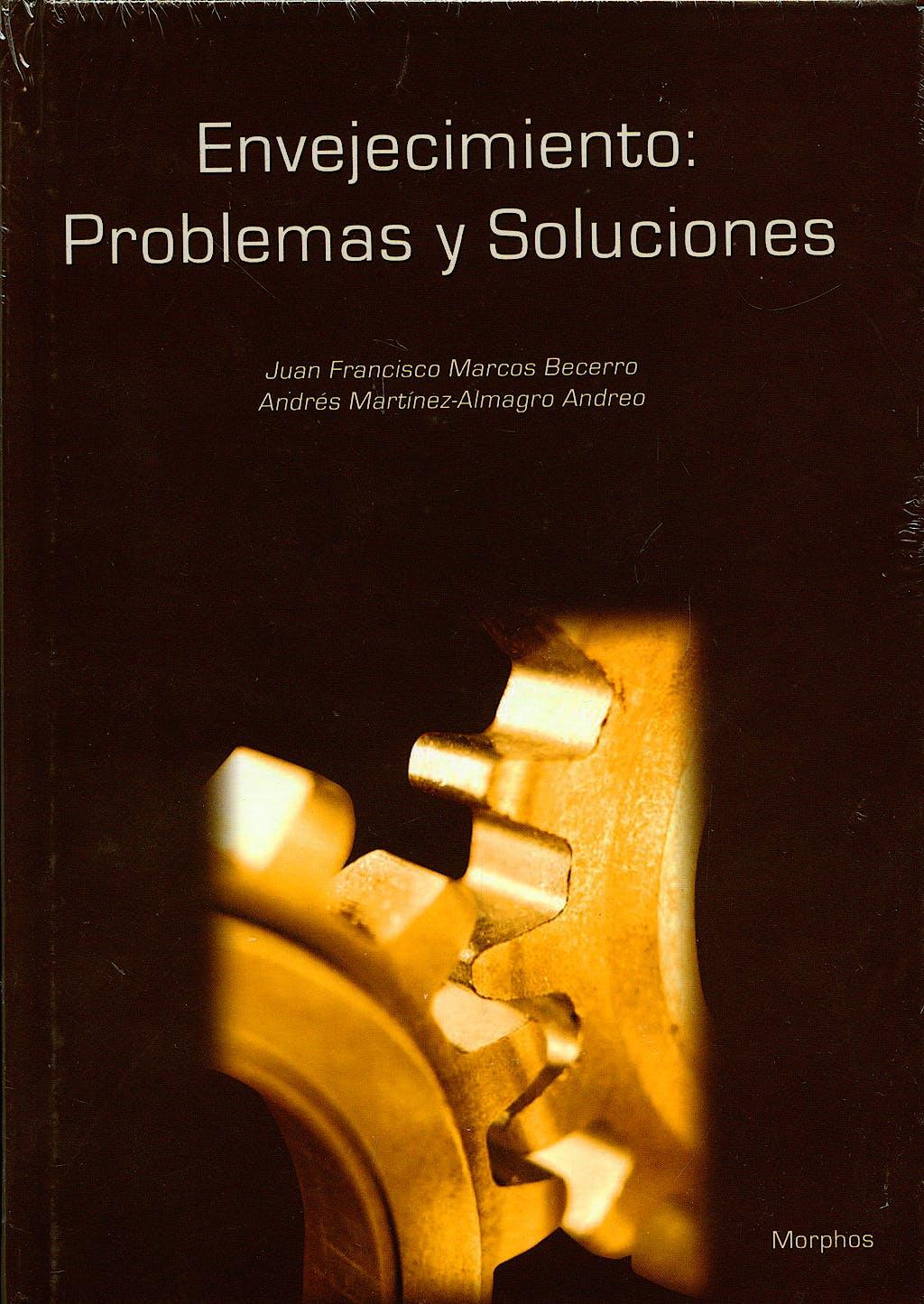 Portada del libro 9788461177486 Envejecimiento: Problemas y Soluciones