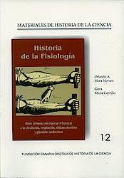 Historia de la Fisiologia (Materiales de Historia de la Ciencia Nº12)