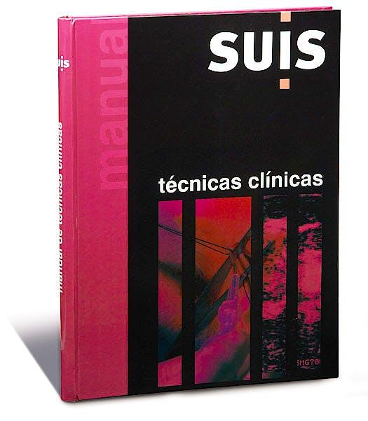 Portada del libro 9788461230747 Manual de Tecnicas Clinicas. Suis