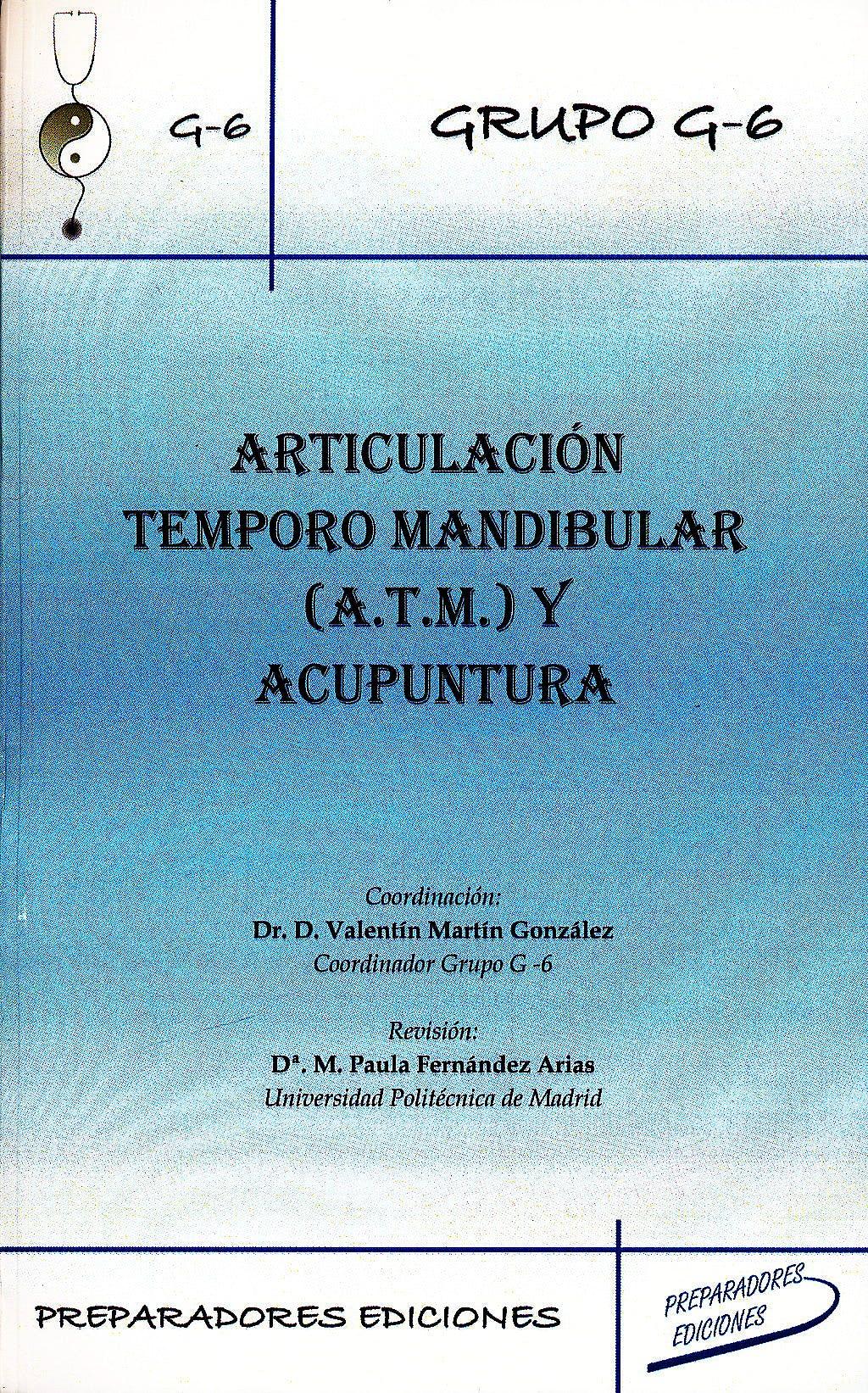 Portada del libro 9788461239511 Articulacion Temporomandibular (Atm) y Acupuntura