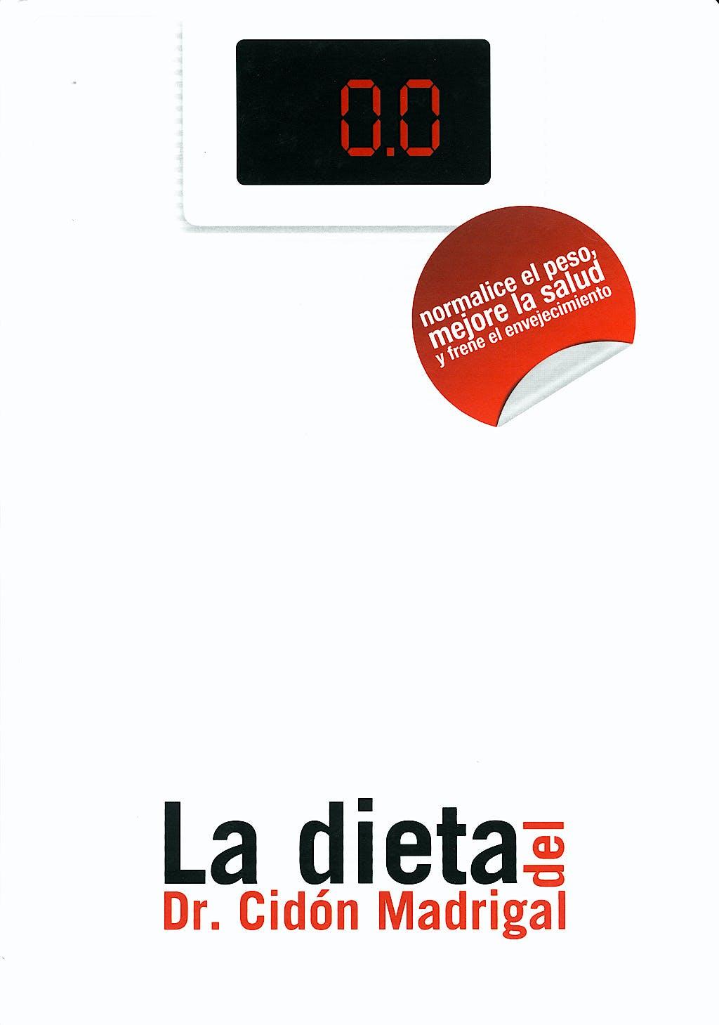 Portada del libro 9788461321339 La Dieta del Dr. Cidón Madrigal