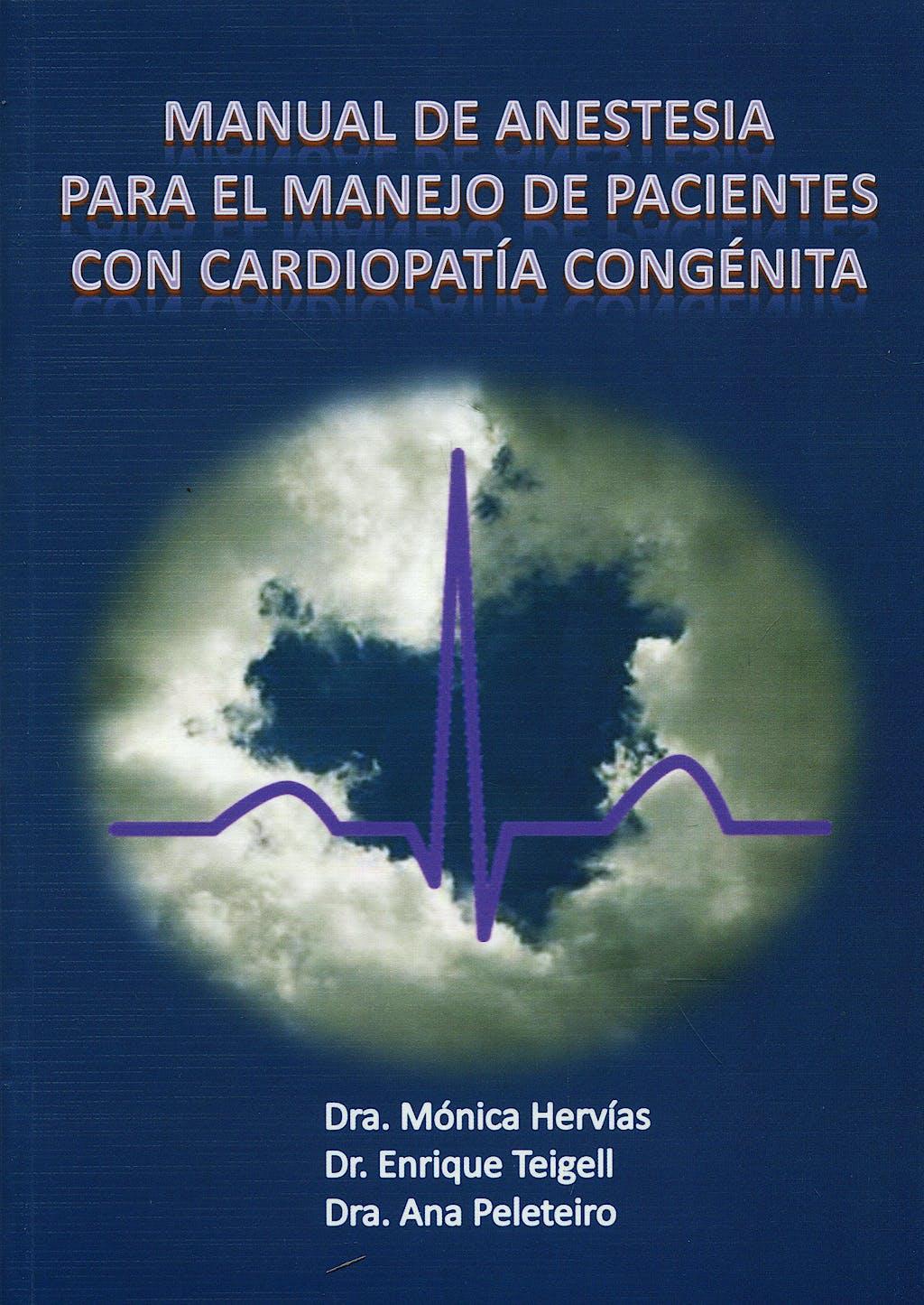 Portada del libro 9788461324804 Manual de Anestesia para el Manejo de Pacientes con Cardiopatía Congénita