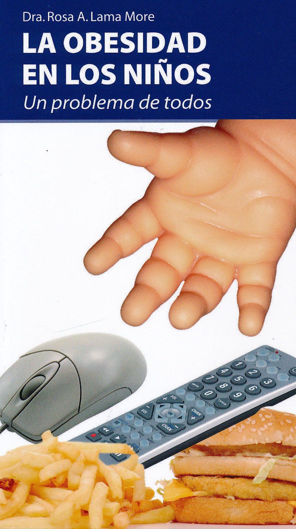 Portada del libro 9788461325238 La Obesidad en los Niños. Un Problema de Todos