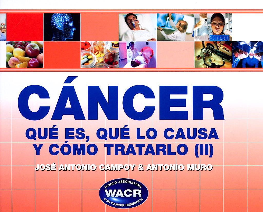 Portada del libro 9788461339990 Cancer. que Es, que lo Causa y como Tratarlo, Tomo Ii (Wacr - World Association For Cancer Research)
