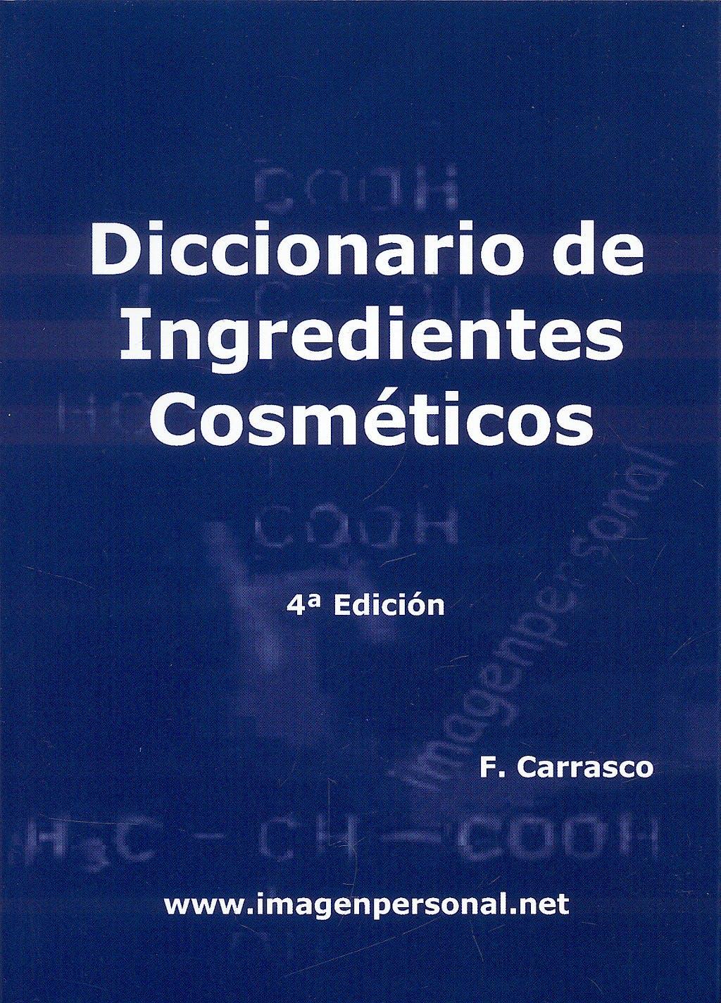 Portada del libro 9788461349791 Diccionario de Ingredientes Cosméticos