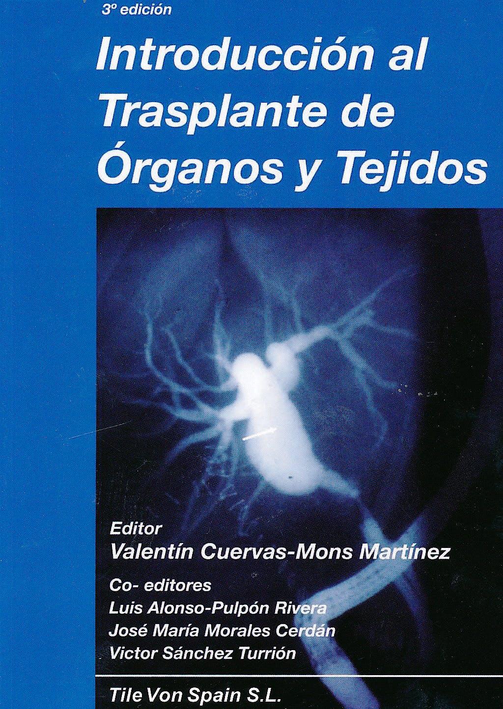 Portada del libro 9788461359738 Introducción al Trasplante de Órganos y Tejidos