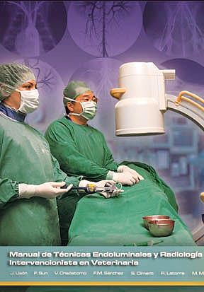 Portada del libro 9788461377213 Manual de Tecnicas Endoluminales y Radiologia Intervencionista en Veterinaria