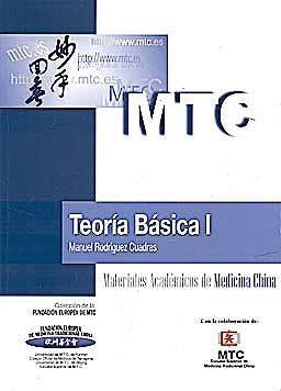 Portada del libro 9788461402816 Teoría Básica I (Materiales Académicos de Medicina China)