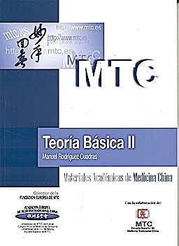 Portada del libro 9788461402823 Teoría Básica II (Materiales Académicos de Medicina China)