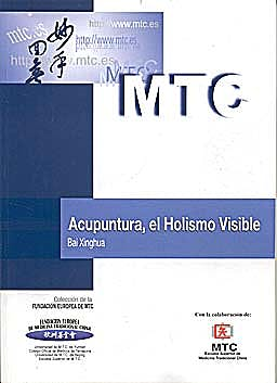 Portada del libro 9788461412976 Acupuntura, el Holismo Visible (Materiales Académicos de Medicina China)