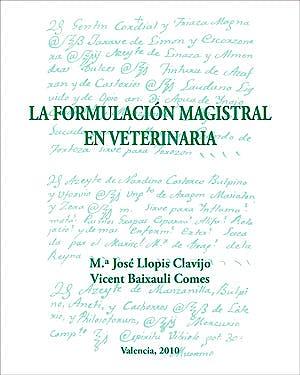 Portada del libro 9788461457571 La Formulacion Magistral en Veterinaria