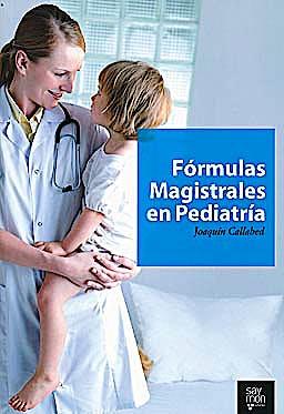 Portada del libro 9788461472383 Formulas Magistrales en Pediatria