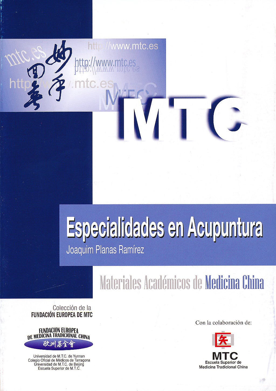 Portada del libro 9788461509478 Especialidades en Acupuntura (Materiales Académicos de Medicina China)