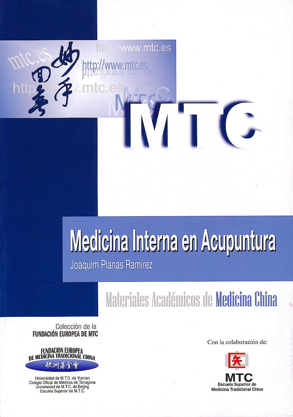 Portada del libro 9788461509485 Medicina Interna en Acupuntura (Materiales Académicos de Medicina China)