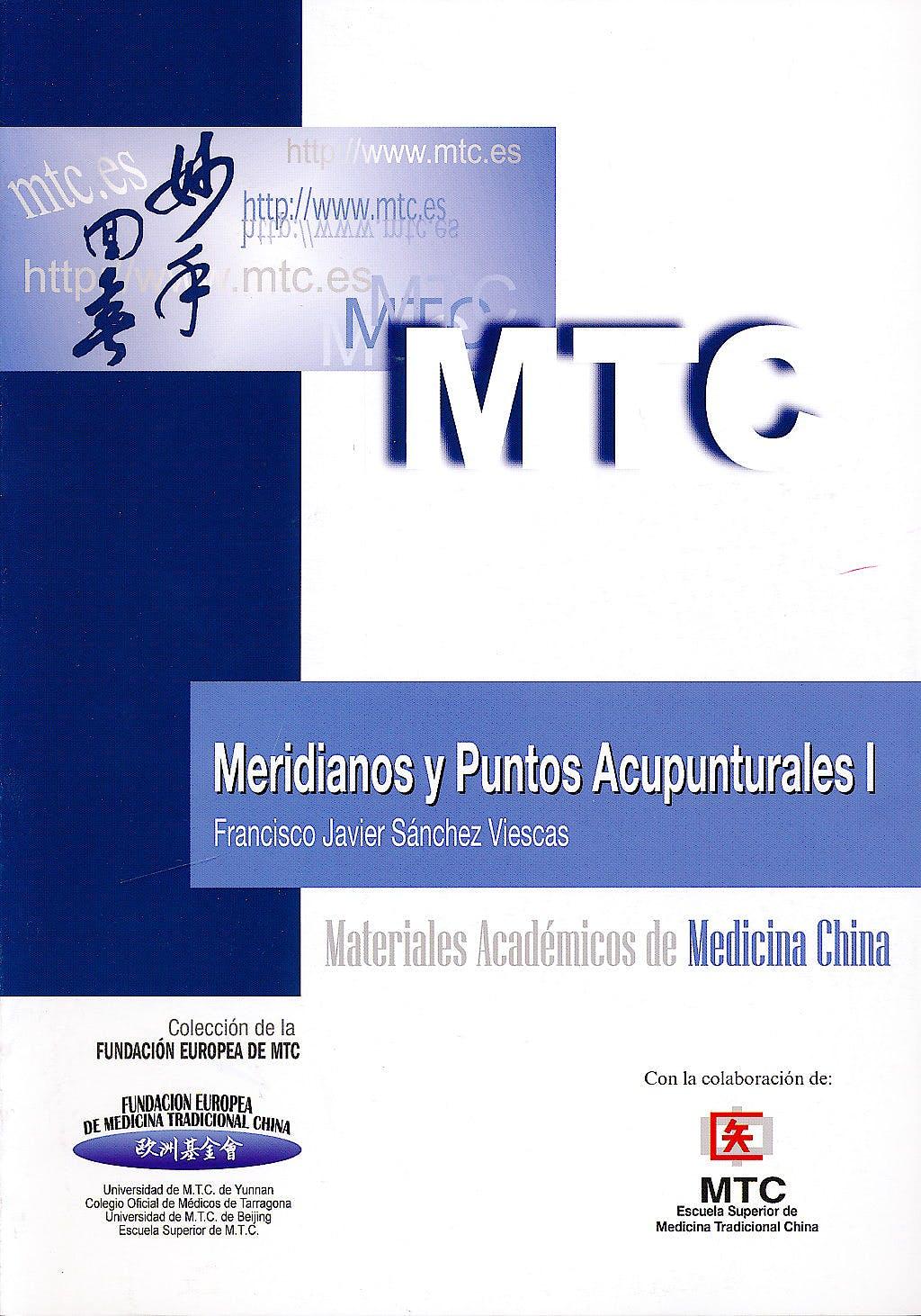 Portada del libro 9788461514847 Meridianos y Puntos Acupunturales I (Materiales Académicos de Medicina China)