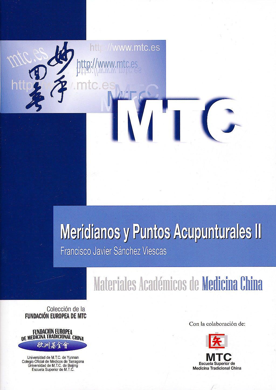 Portada del libro 9788461514854 Meridianos y Puntos Acupunturales II (Materiales Académicos de Medicina China)