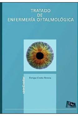 Portada del libro 9788461520367 Tratado de Enfermería Oftalmológica