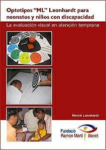 Portada del libro 9788461593408 Optotipos ML Leonhardt para Neonatos y Niños con Discapacidad. La Evaluación Visual en Atención Temprana