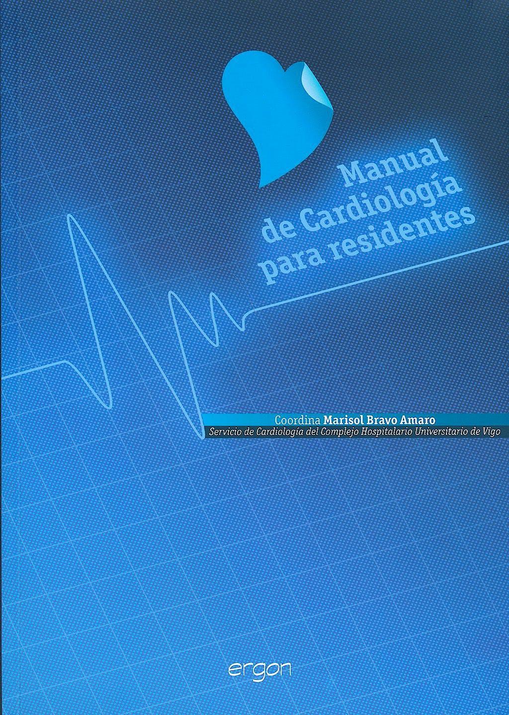 Portada del libro 9788461650293 Manual de Cardiología para Residentes