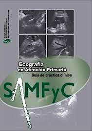 Portada del libro 9788461673988 Ecografía en Atención Primaria. Guía de Práctica Clínica