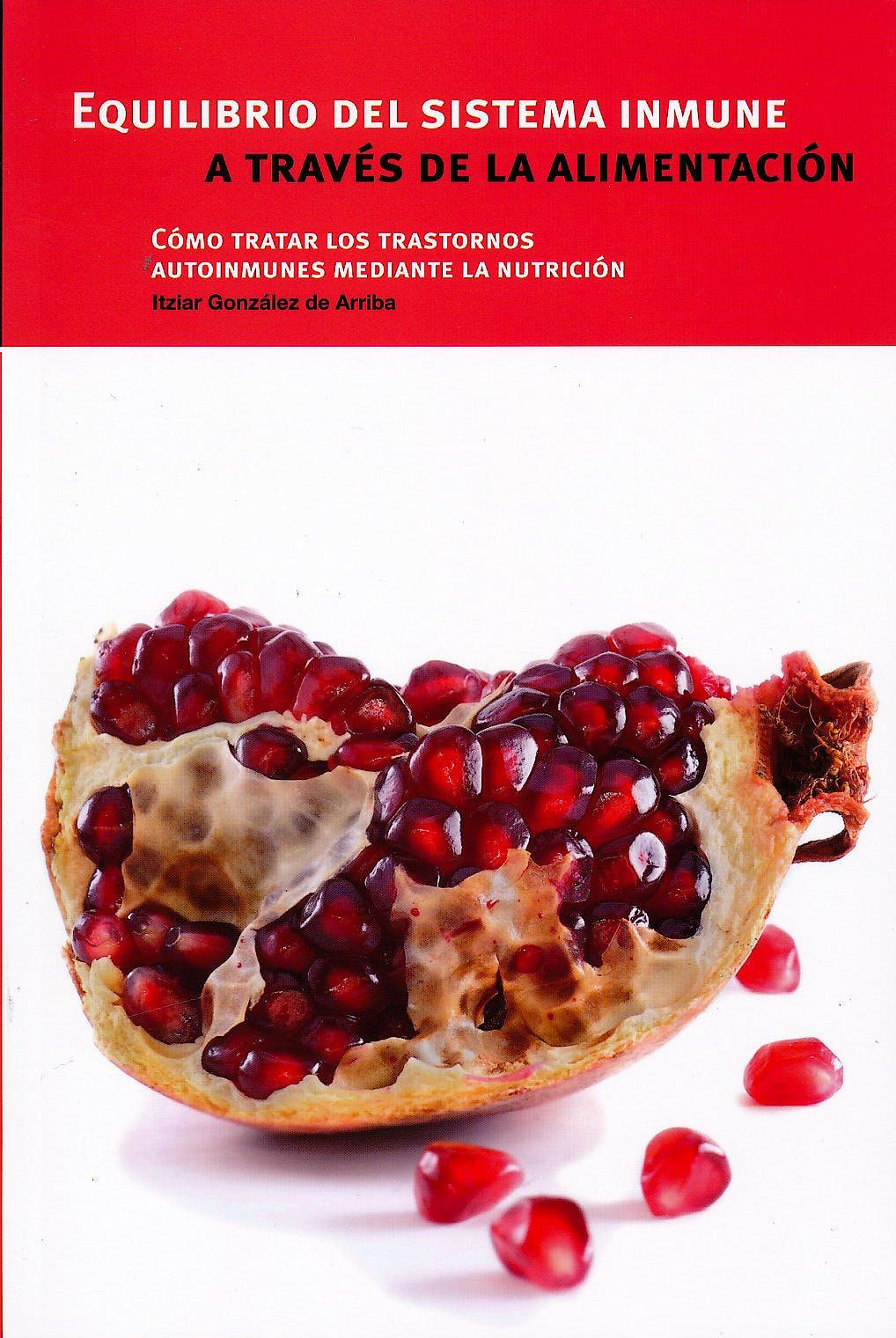 Portada del libro 9788461675791 Equilibrio del Sistema Inmune a Traves de la Alimentacion. como Tratar los Trastornos Autoinmunes mediante la Nutricion