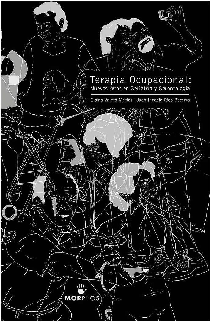 Portada del libro 9788461721894 Terapia Ocupacional: Nuevos Retos en Geriatría y Gerontología
